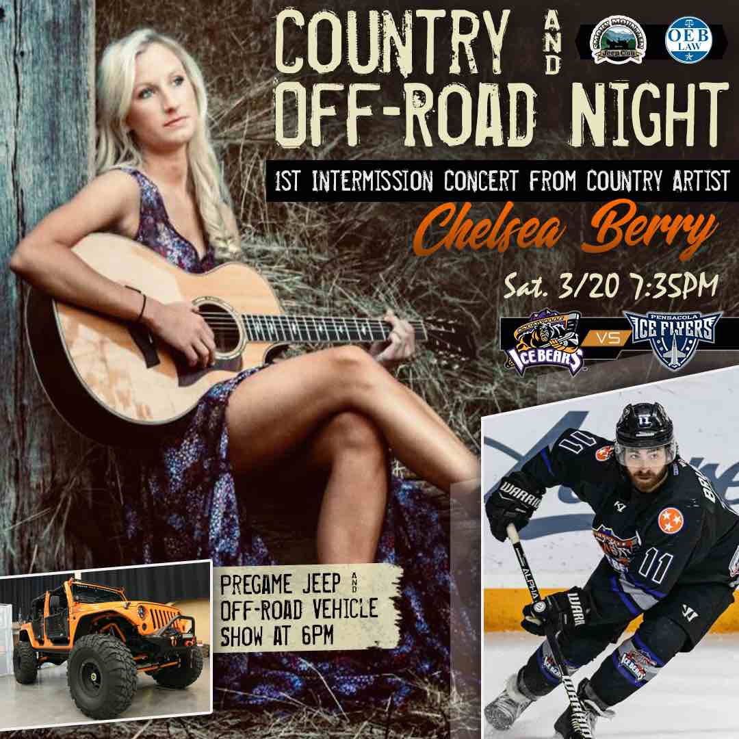 Knoxville Ice Bears Country & Off-Road Night Featuring Chelsea Berry