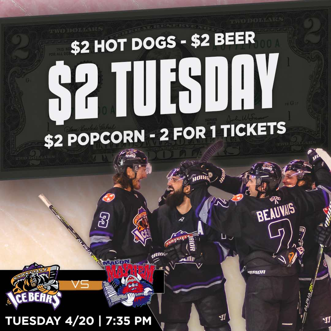 Knoxville Ice Bears $2 Tuesday 4-20
